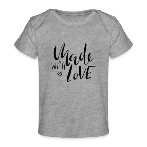 Made with Love - Baby Bio-T-Shirt