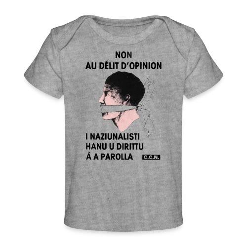 délit opinion - T-shirt bio Bébé