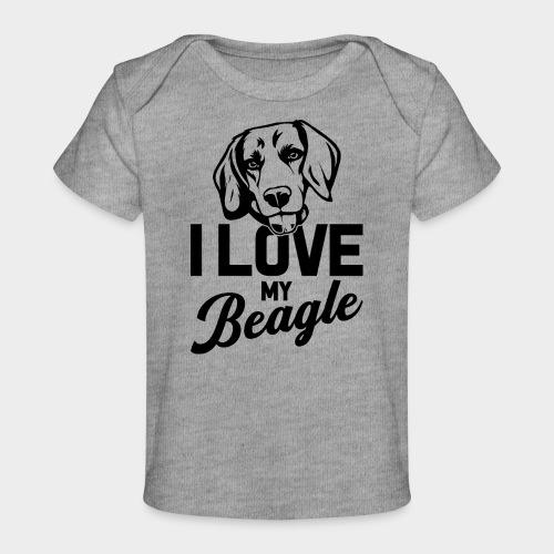 I LOVE MY BEAGLE - Baby Bio-T-Shirt