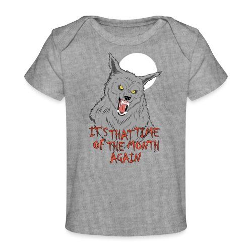 That Time of the Month - Ekologiczna koszulka dla niemowląt