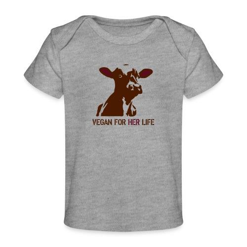 vegan for her life - Baby Bio-T-Shirt
