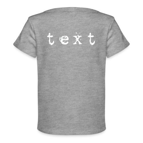 text - Baby Bio-T-Shirt