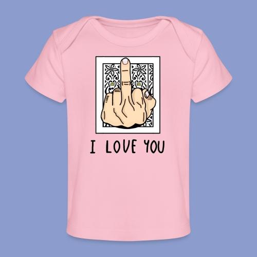 I LOVE YOU - Maglietta ecologica per neonato