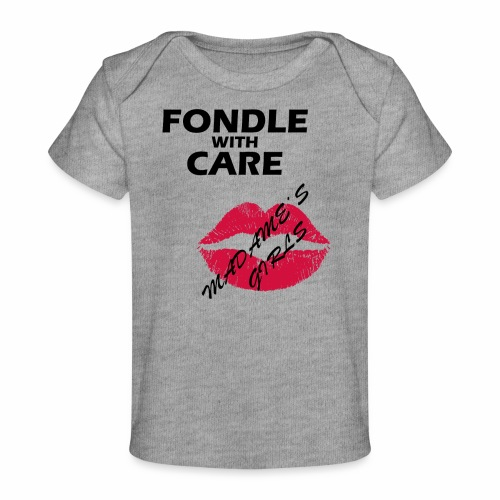 Fondle with Care - Organic Baby T-Shirt