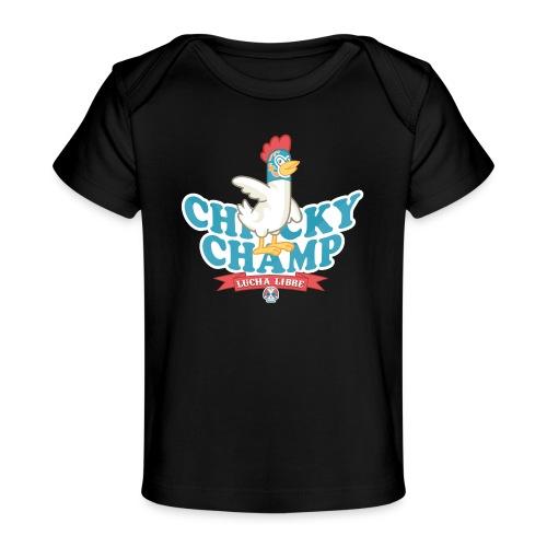 Chicky Champ - Baby Bio-T-Shirt