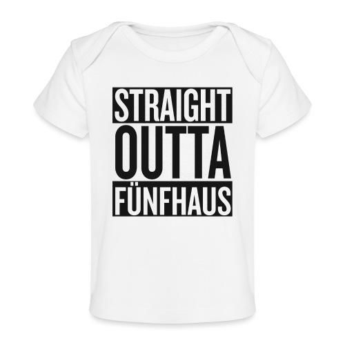 Straight Outta Fünfhaus - Baby Bio-T-Shirt