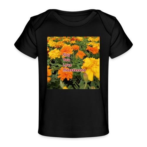 Säg att du älskar mig - Ekologisk T-shirt baby