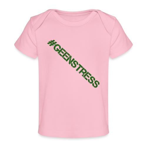 geen stress gif - Baby bio-T-shirt