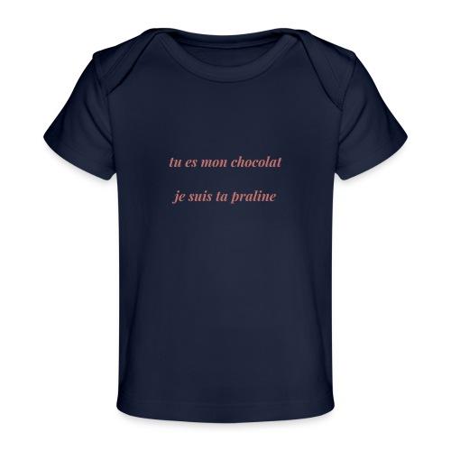 Tu es mon chocolat clair - T-shirt bio Bébé