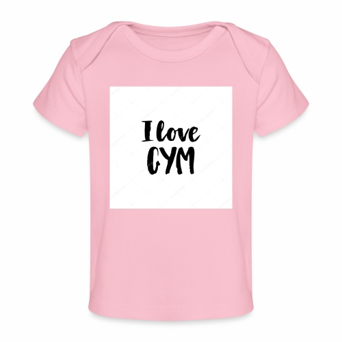 I love gym - Ekologisk T-shirt baby