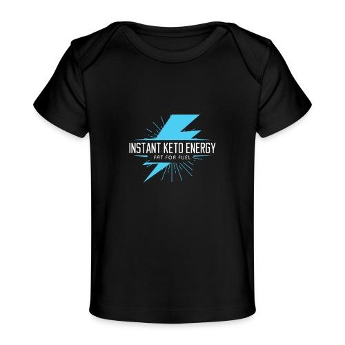 KETONES - Instant Energy Tasse - Baby Bio-T-Shirt