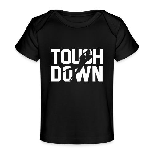 Touchdown - Baby Bio-T-Shirt