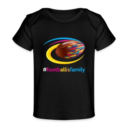 Football is Family - Baby Bio-T-Shirt