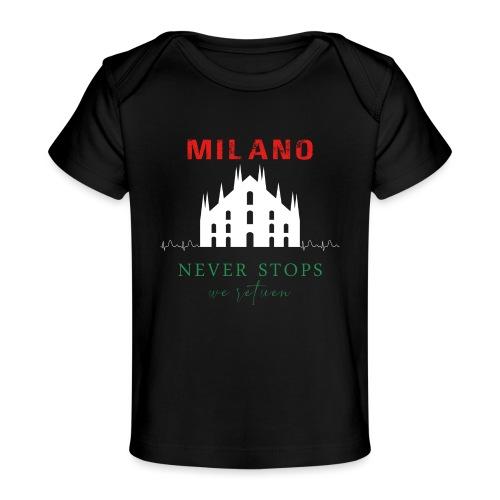 MILANO NEVER STOPS T-SHIRT - Organic Baby T-Shirt