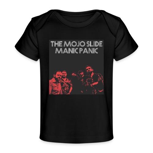 Manic Panic - Design 2 - Organic Baby T-Shirt