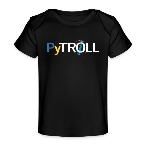 pytröll - Organic Baby T-Shirt