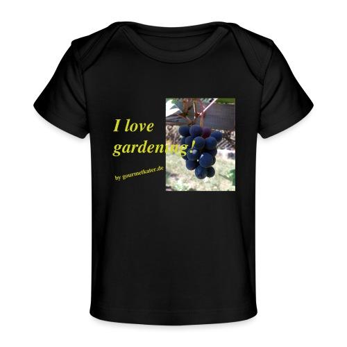Weintraube - I love gardening - Baby Bio-T-Shirt