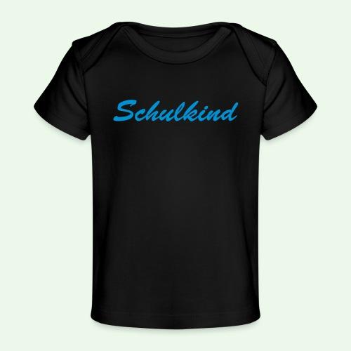 Schulkind // Erste Klasse Kind // Einschulung // - Baby Bio-T-Shirt