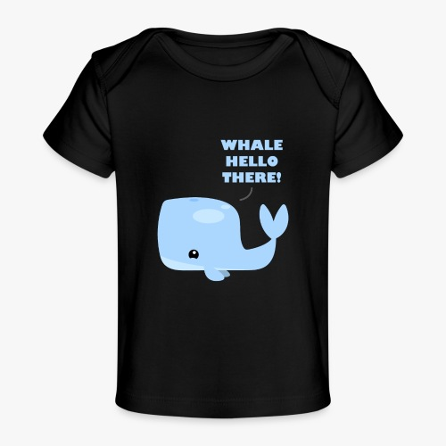 Whale Hello There - Økologisk T-shirt til baby