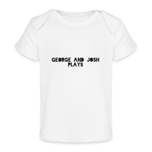 George-and-Josh-Plays-Merch - Organic Baby T-Shirt
