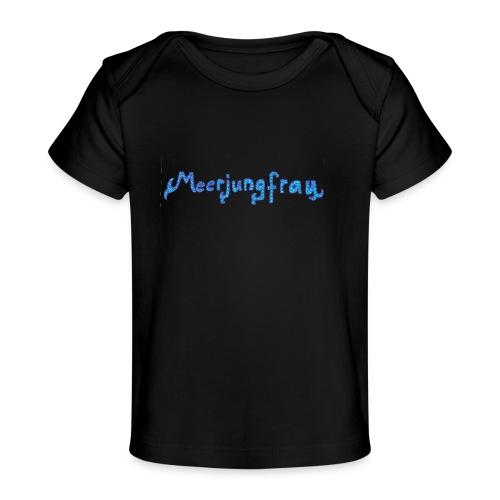meerjungfrau - Baby Bio-T-Shirt