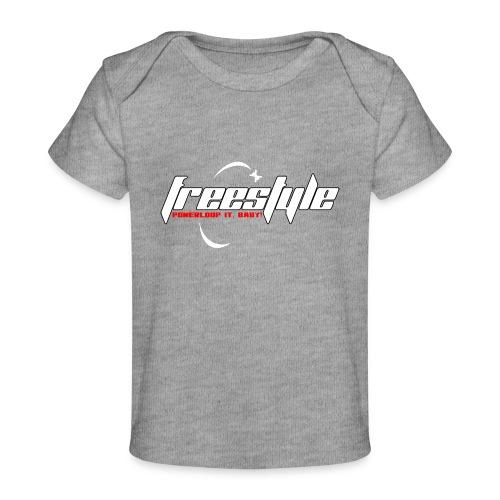 Freestyle - Powerlooping, baby! - Organic Baby T-Shirt