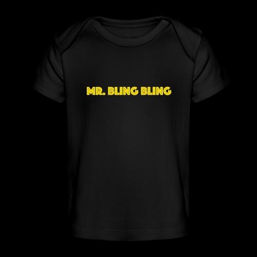 bling bling - Baby Bio-T-Shirt