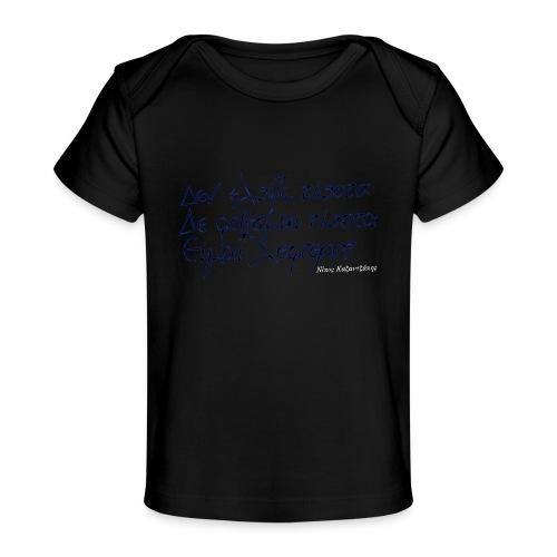 Ich fürchte nichts! - Baby Bio-T-Shirt