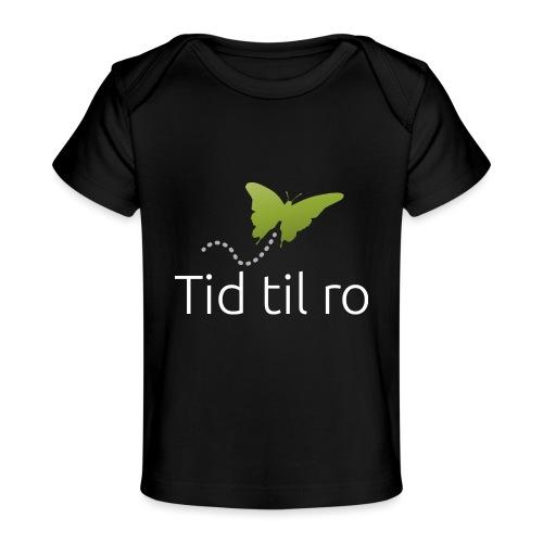 Tid til ro - Økologisk T-shirt til baby