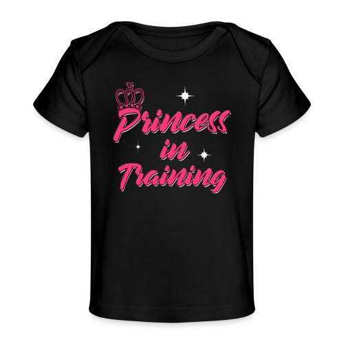 Princess In Training - Baby Bio-T-Shirt