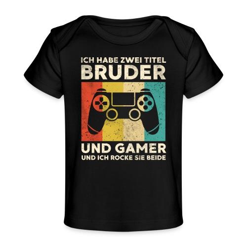 Bruder Gamer Gaming Junge Geschenk Sohn - Baby Bio-T-Shirt