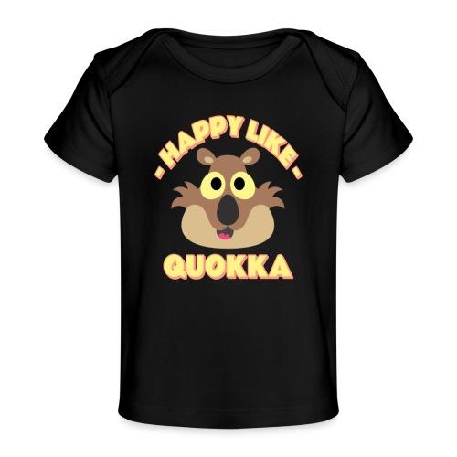 Happy like a quokka - Animal, love cute quokka - T-shirt bio Bébé