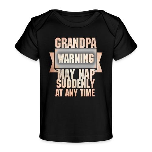 Grandpa warning may nap suddenly at any time Funny - T-shirt bio Bébé