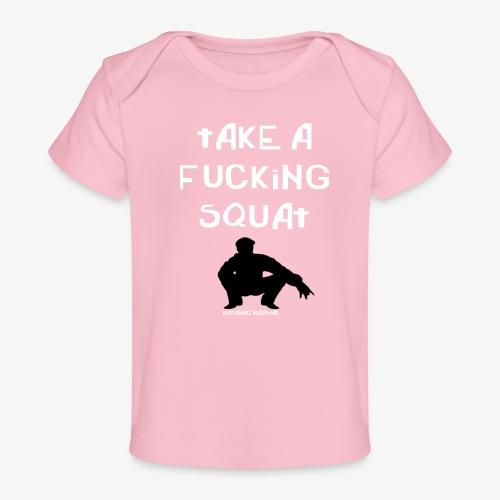 ''Take a squat'' Women's hoodie - Organic Baby T-Shirt
