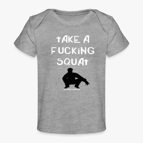 ''Take a squat'' Women's hoodie - Organic Baby T-Shirt