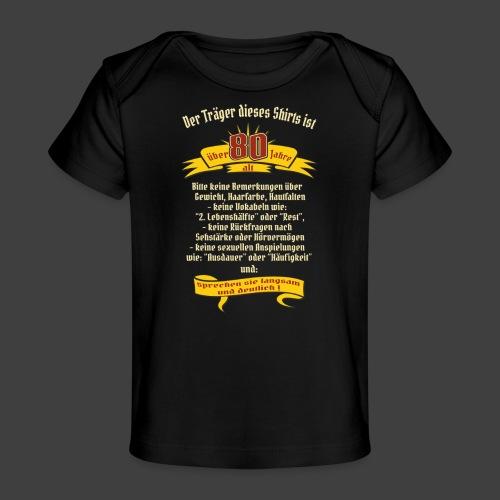über 80 Jahre, original RAHMENLOS® Design - Baby Bio-T-Shirt