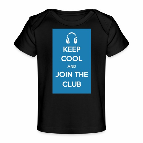 Join the club - Organic Baby T-Shirt
