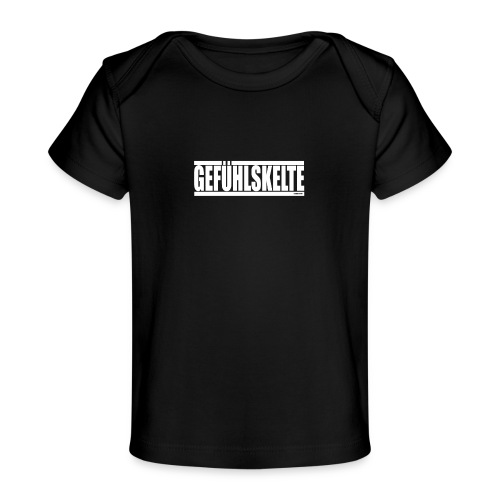 Gefühlskelte - Baby Bio-T-Shirt