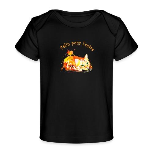 Chat roux,Félin pour l'autre - T-shirt bio Bébé