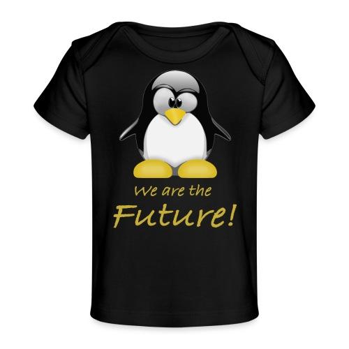 pinguin we are the future - Maglietta ecologica per neonato