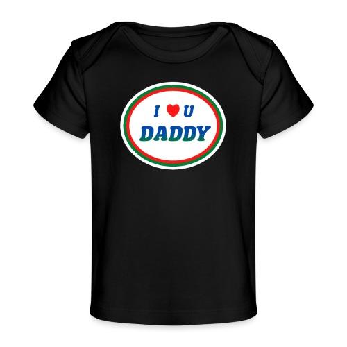 love dad - Økologisk T-shirt til baby