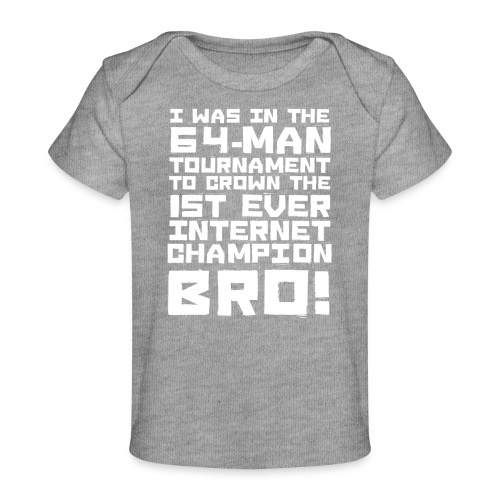 internetchamp - Organic Baby T-Shirt