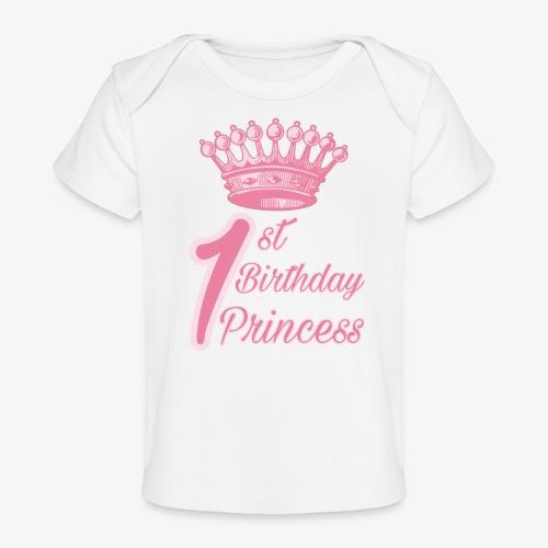 1st Birthday Princess - Maglietta ecologica per neonato