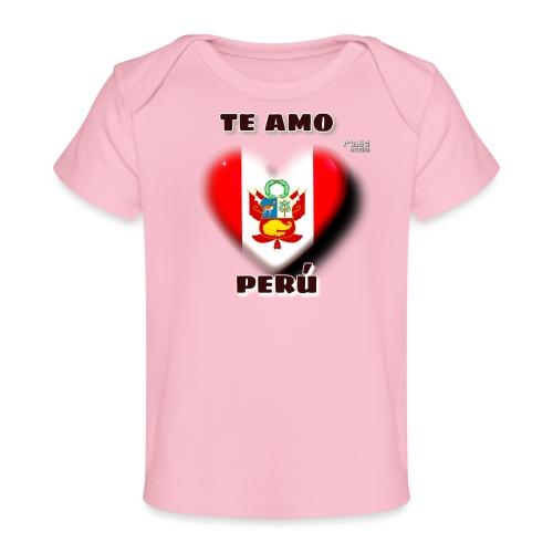 Te Amo Peru Corazon - Organic Baby T-Shirt