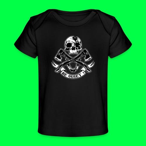 BE QUIET - T-shirt bio Bébé