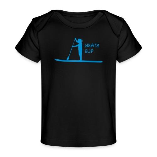 What's SUP - Baby Bio-T-Shirt