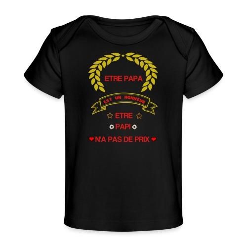 Tee-Shirt manches courtes, être papa c'est un hon - T-shirt bio Bébé