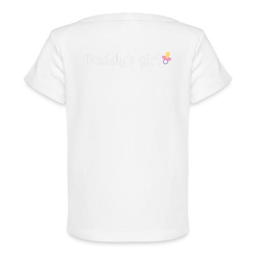 Daddy's girl - Organic Baby T-Shirt