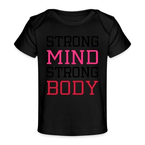 strong mind strong body - Økologisk T-shirt til baby