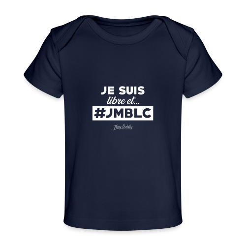 Je suis libre et ... - T-shirt bio Bébé